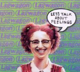 Let's Talk About Feelings Lyrics Lagwagon