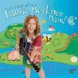 Best Of The Laurie Berkner Band Lyrics Laurie Berkner