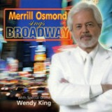 Merrill Osmond Sings Broadway Lyrics Merrill Osmond