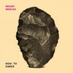 How To Dance Lyrics Mount Moriah