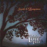 Under the Lote-Tree Lyrics Smith & Dragoman