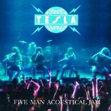 Five Man Acoustical Jam Lyrics Tesla