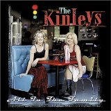 All In The Family Lyrics The Kinleys