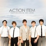 The Stronger The Love Lyrics Action Item