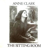The Sitting Room Lyrics Anne Clark