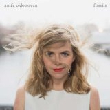 Fossils Lyrics Aoife O'Donovan