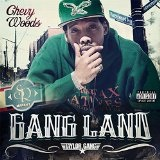 Gangland Lyrics Chevy Woods