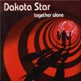 Together Alone Lyrics Dakota Star