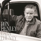 Cass County Lyrics Don Henley