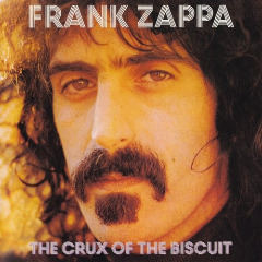 The Crux Of The Biscuit Lyrics Frank Zappa