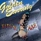 Tits 'n Ass Lyrics Golden Earring