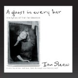 A Ghost In Every Bar (The Lyrics of Fran Landesman) Lyrics Ian Shaw