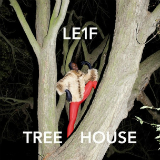 Tree House (Mixtape) Lyrics Le1f
