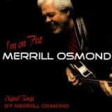I'm On Fire - EP Lyrics Merrill Osmond