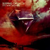 Sleeping Operator Lyrics The Barr Brothers