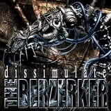 Dissimulate Lyrics The Berzerker
