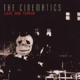 Love And Terror Lyrics The Cinematics