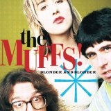 Blonder And Blonder Lyrics The Muffs