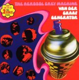 Aerosol Grey Machine Lyrics Van Der Graaf Generator