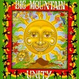 Unity Lyrics Big Mountain