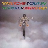Miscellaneous Lyrics Bootsy's Rubber Band