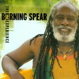 The Burning Spear Experience Lyrics Burning Spear