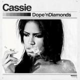 Dope 'n Diamonds Lyrics Cassie