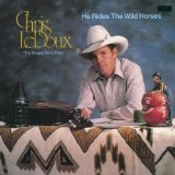 He Rides The Wild Horses Lyrics Chris LeDoux