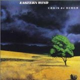 Eastern Wind Lyrics Deburgh Chris