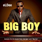 Big Boy Lyrics ELDee
