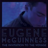 The Invitation To the Voyage Lyrics Eugene Mcguinness