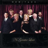 No Greater Love Lyrics Heritage Singers