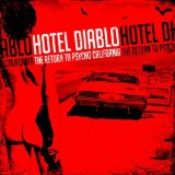 The Return to Psycho, California Lyrics Hotel Diablo