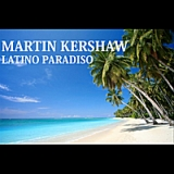 Latino Paradiso Lyrics Martin Kershaw