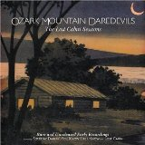 The Lost Cabin Sessions Lyrics Ozark Mountain Daredevils