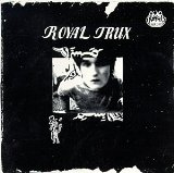 Miscellaneous Lyrics Royal Trux