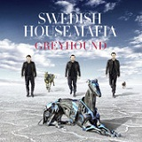 Greyhound (Single) Lyrics Swedish House Mafia