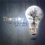The Grounded Project Lyrics Thorsby