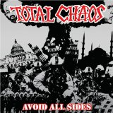 Avoid All Sides Lyrics Total Chaos