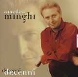 Decenni Lyrics Amedeo Minghi