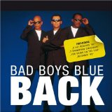 Back Lyrics Bad Boys Blue