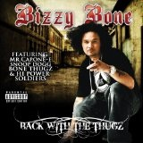 Back With The Thugz Lyrics Bizzy Bone