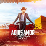 Adiós Amor Lyrics Christian Nodal