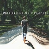Hallucinations Lyrics David Usher