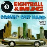 Miscellaneous Lyrics Eightball & MJG F/ E-40
