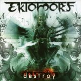 Destroy Lyrics Ektomorf