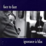 Ignorance Is Bliss Lyrics Face To Face