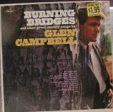Burning Bridges Lyrics Glen Campbell