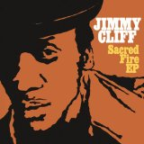 Sacred Fire (EP) Lyrics Jimmy Cliff