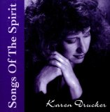 Songs of The Spirit I Lyrics Karen Drucker